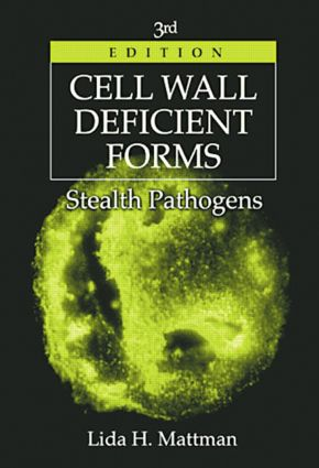 Cell Wall Deficient Forms: Stealth Pathogens, 3rd Edition (Hardback) book cover