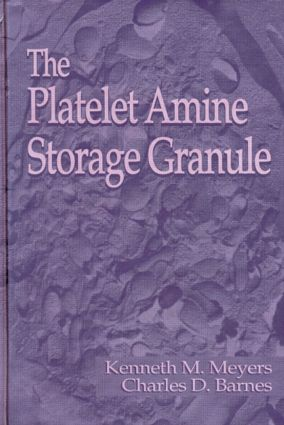 The Platelet-Amine Storage Granule (Hardback) book cover