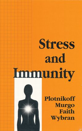 Stress and Immunity: 1st Edition (Hardback) book cover