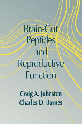 Brain-gut Peptides and Reproductive Function: 1st Edition (Hardback) book cover