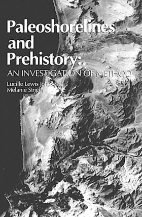 Paleoshorelines and Prehistory: An Investigation of Method, 1st Edition (Hardback) book cover