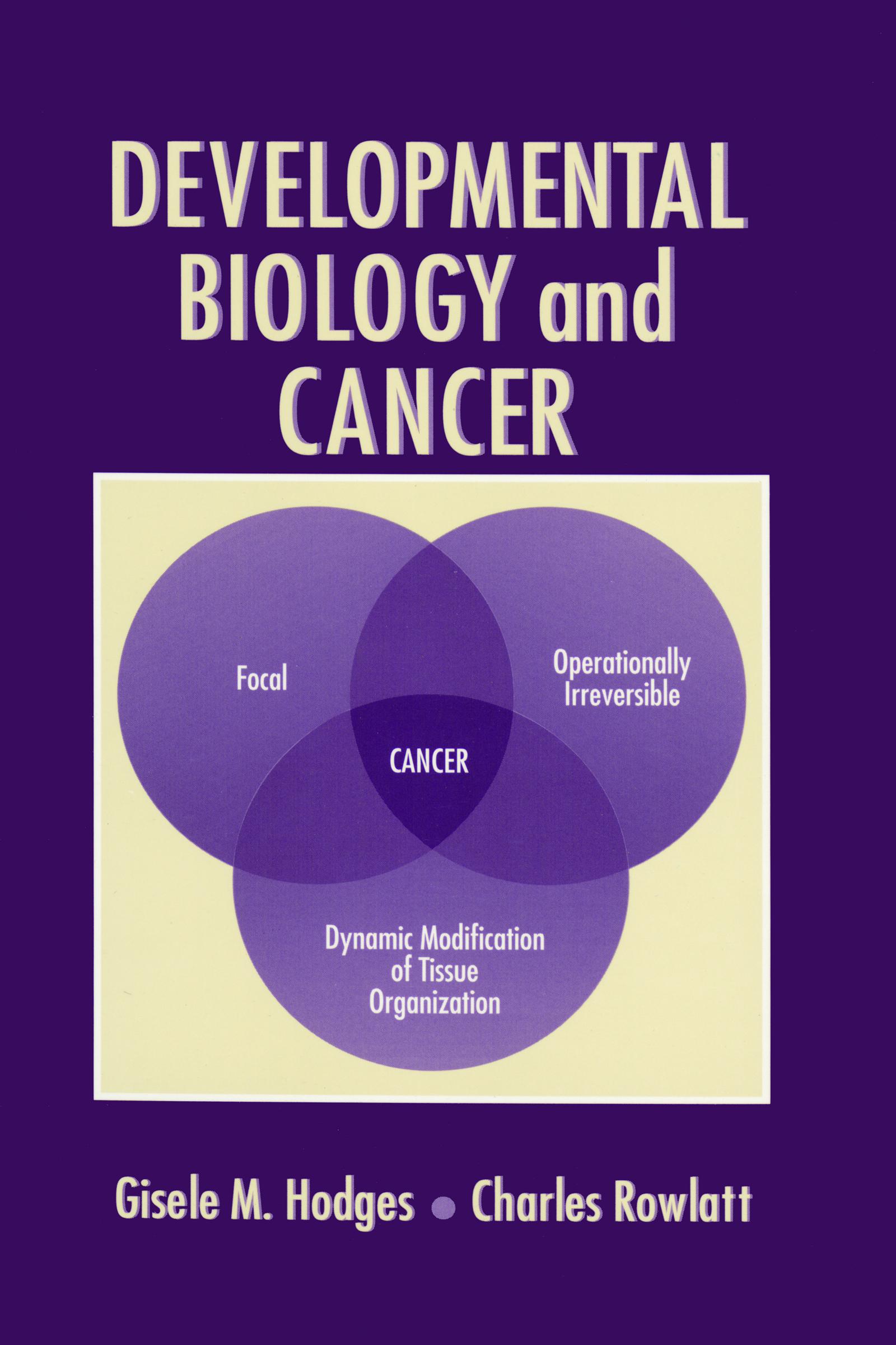 Developmental Biology and Cancer: 1st Edition (Hardback) book cover