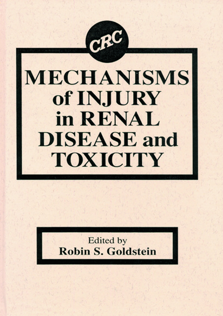 Mechanisms of Injury in Renal Disease and Toxicity: 1st Edition (Hardback) book cover