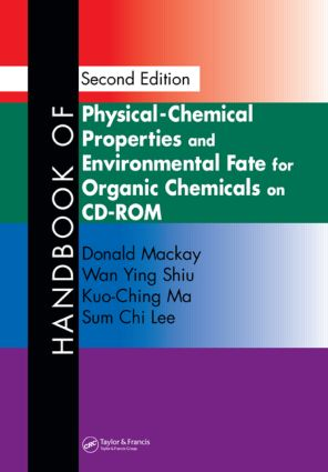 Handbook of Physical-Chemical Properties and Environmental Fate for Organic Chemicals, Second Edition on CD-ROM book cover