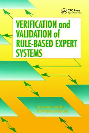 Verification and Validation of Rule-Based Expert Systems: 1st Edition (Hardback) book cover