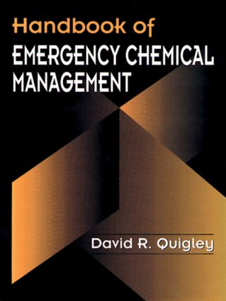 Handbook of Emergency Chemical Management: 1st Edition (Hardback) book cover