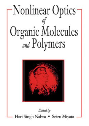 Nonlinear Optics of Organic Molecules and Polymers: 1st Edition (Hardback) book cover