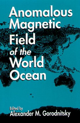 Anomalous Magnetic Field of the World Ocean: 1st Edition (Hardback) book cover