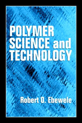 Polymer Science and Technology: 1st Edition (Hardback) book cover