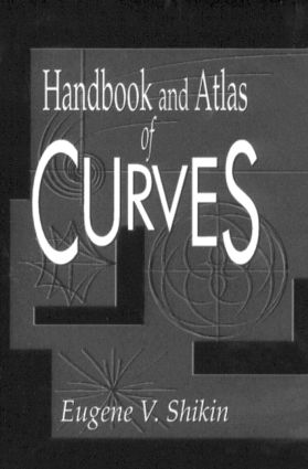 Handbook and Atlas of Curves: 1st Edition (Hardback) book cover