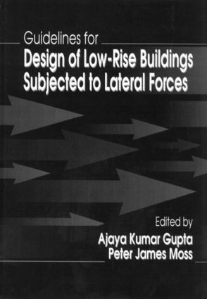 Guidelines for Design of Low-Rise Buildings Subjected to Lateral Forces book cover