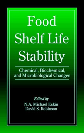 Food Shelf Life Stability: Chemical, Biochemical, and Microbiological Changes (Hardback) book cover