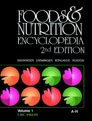 Foods & Nutrition Encyclopedia, 2nd Edition, Volume 1: 2nd Edition (Hardback) book cover