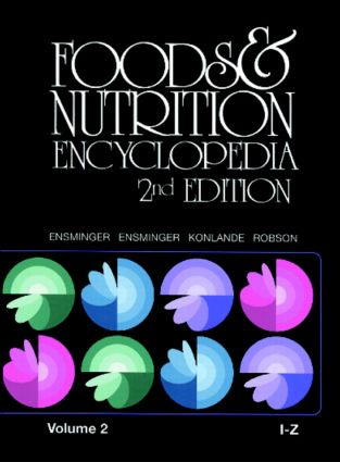 Foods & Nutrition Encyclopedia I to Z, 2nd Edition, Volume 2: 2nd Edition (Hardback) book cover