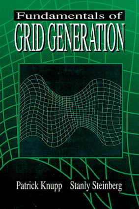 Fundamentals of Grid Generation: 1st Edition (Hardback) book cover