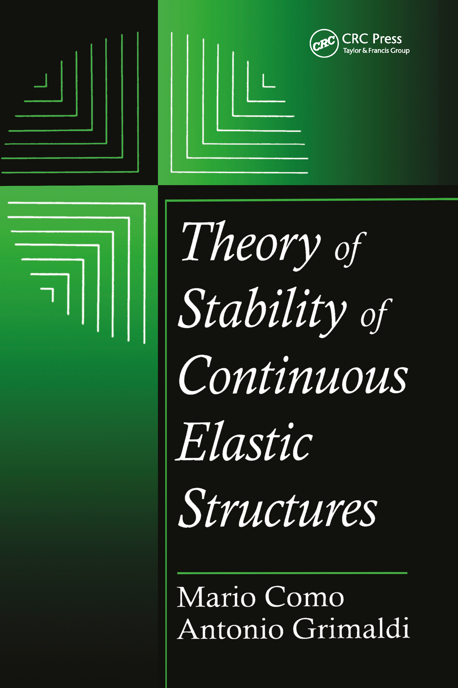 Theory of Stability of Continuous Elastic Structures: 1st Edition (Hardback) book cover