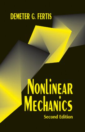Nonlinear Mechanics, Second Edition: 2nd Edition (Hardback) book cover