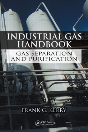 Industrial Gas Handbook: Gas Separation and Purification, 1st Edition (Hardback) book cover
