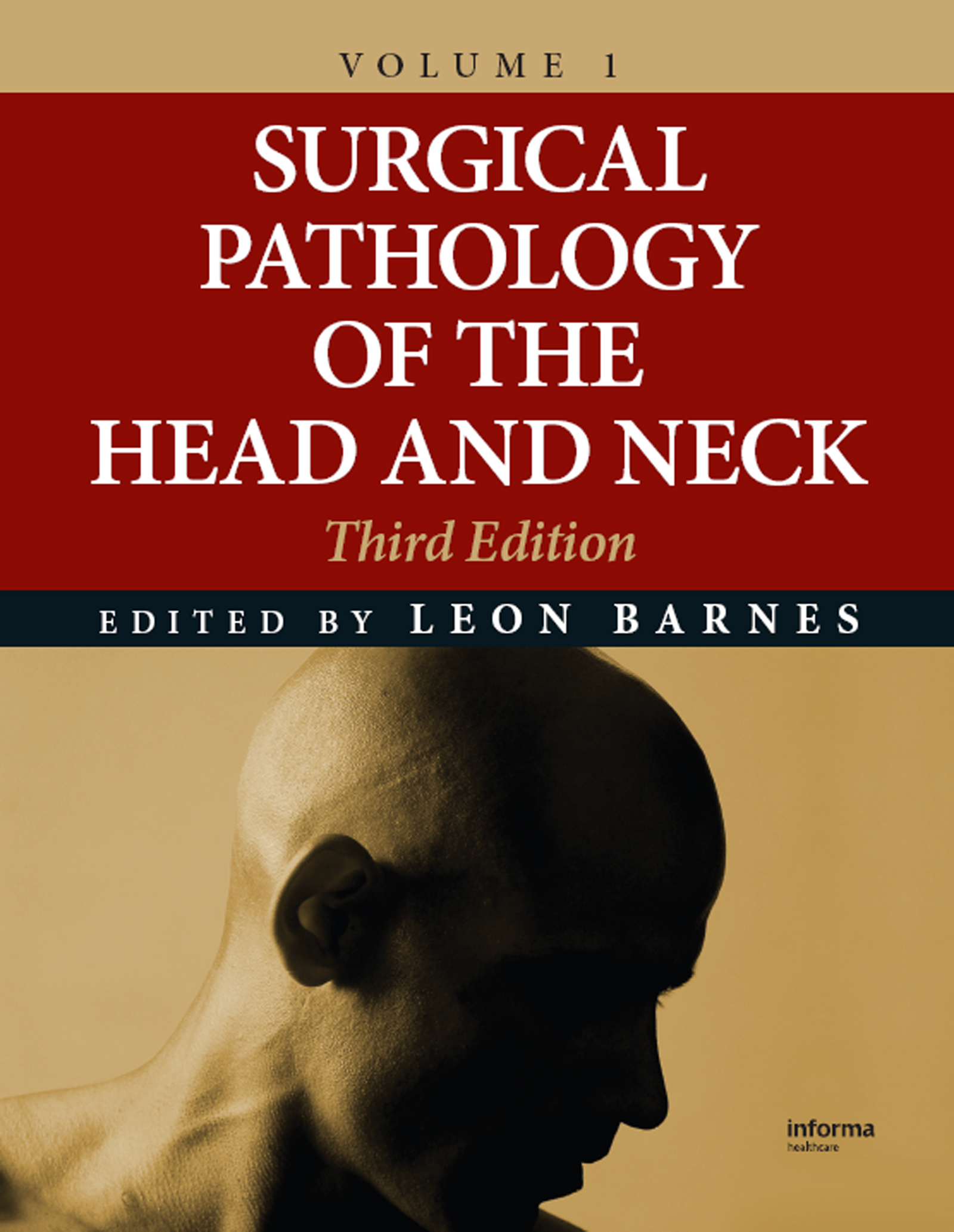 Surgical Pathology of the Head and Neck: 3rd Edition (Hardback) book cover