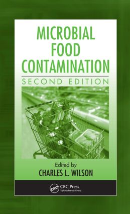 Microbial Food Contamination: 2nd Edition (Hardback) book cover