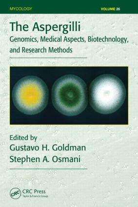 The Aspergilli: Genomics, Medical Aspects, Biotechnology, and Research Methods, 1st Edition (Hardback) book cover
