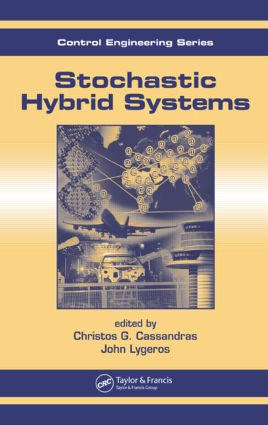 Stochastic Hybrid Systems: 1st Edition (Hardback) book cover