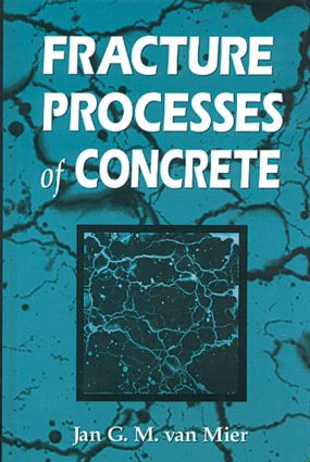 Fracture Processes of Concrete: 1st Edition (Hardback) book cover
