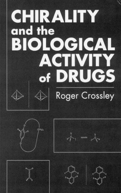 Chirality and Biological Activity of Drugs: 1st Edition (Hardback) book cover