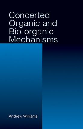 Concerted Organic and Bio-Organic Mechanisms book cover