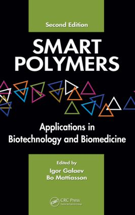 Smart Polymers: Applications in Biotechnology and Biomedicine, 2nd Edition (Hardback) book cover