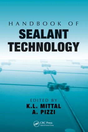 Handbook of Sealant Technology: 1st Edition (Hardback) book cover