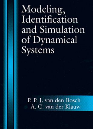 Modeling, Identification and Simulation of Dynamical Systems: 1st Edition (Hardback) book cover