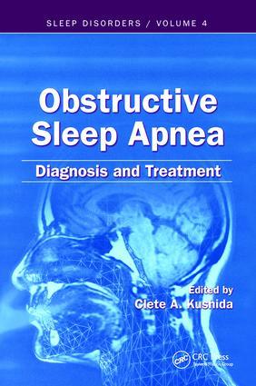 Obstructive Sleep Apnea: Diagnosis and Treatment: Diagnosis and Treatment, 1st Edition (Hardback) book cover