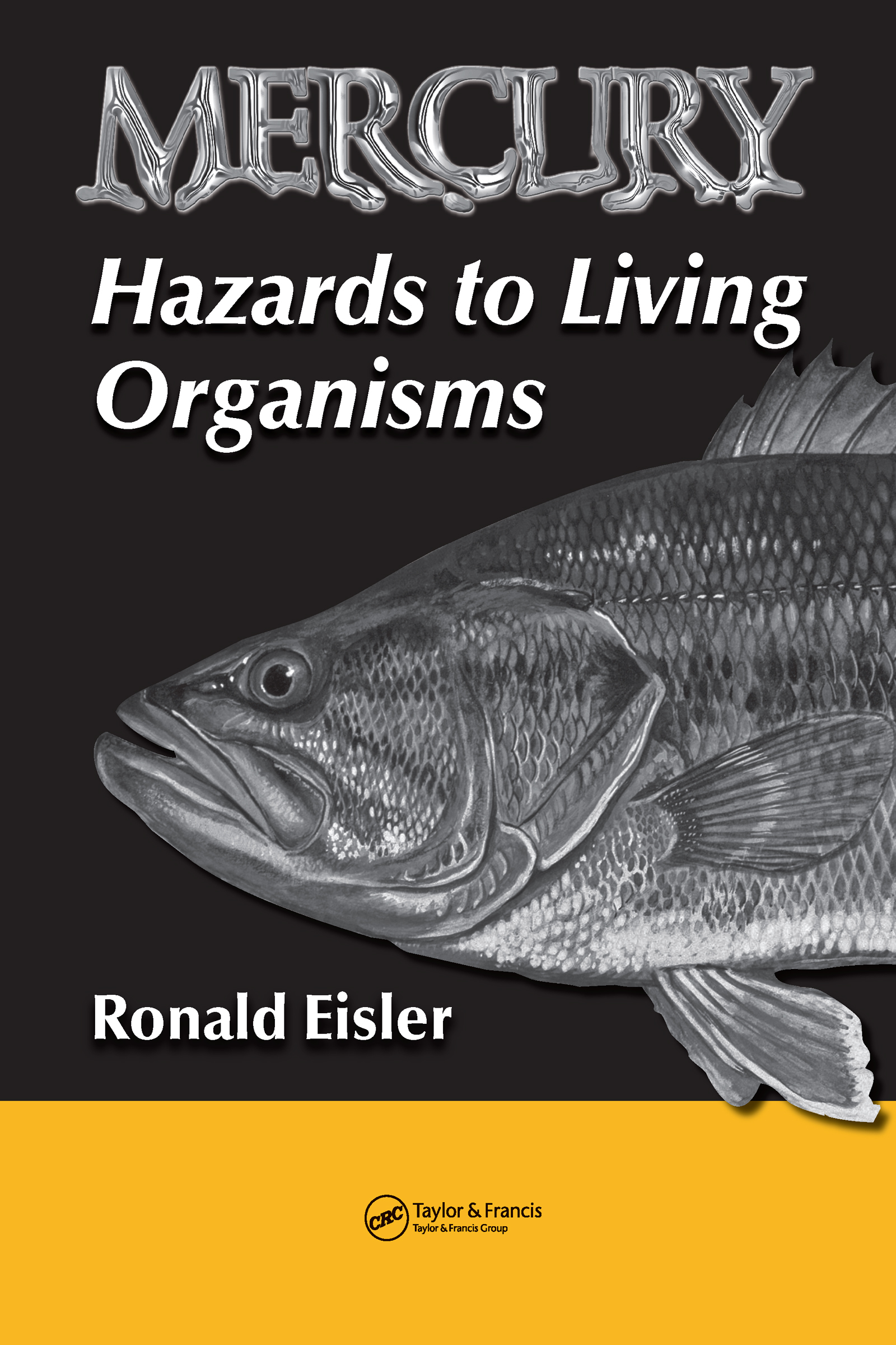 Mercury Hazards to Living Organisms: 1st Edition (Hardback) book cover