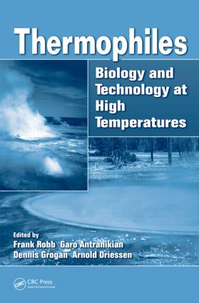 Thermophiles: Biology and Technology at High Temperatures, 1st Edition (Hardback) book cover