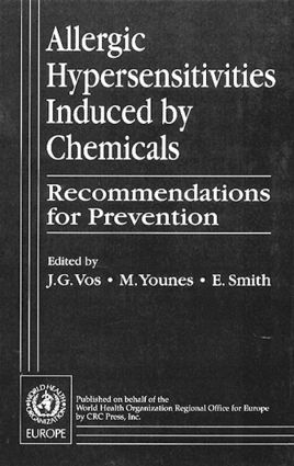 Allergic Hypersensitivities Induced by Chemicals: Recommendations for Prevention, 1st Edition (Hardback) book cover