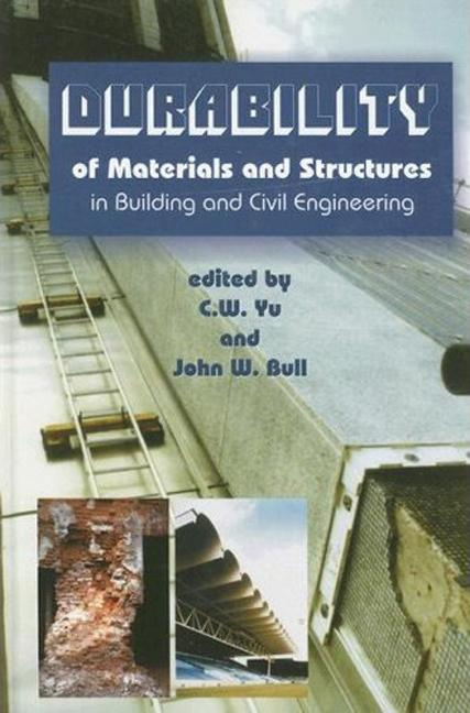 Durability of Materials and Structures in Building and Civil Engineering: 1st Edition (Hardback) book cover
