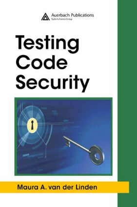Testing Code Security: 1st Edition (Hardback) book cover