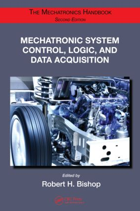 Mechatronic System Control, Logic, and Data Acquisition: 2nd Edition (Hardback) book cover