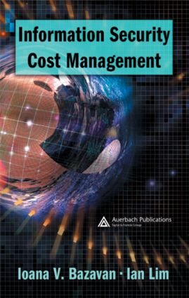 Information Security Cost Management: 1st Edition (Hardback) book cover