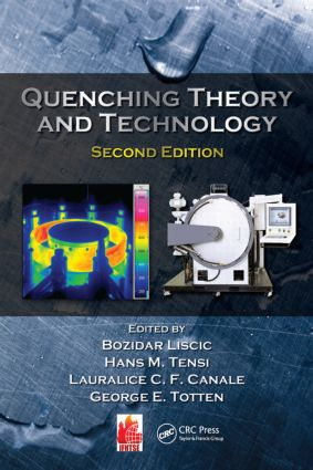 Quenching Theory and Technology: 2nd Edition (Hardback) book cover