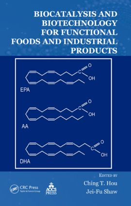 Biocatalysis and Biotechnology for Functional Foods and Industrial Products: 1st Edition (Hardback) book cover