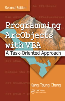 Programming ArcObjects with VBA: A Task-Oriented Approach, Second Edition, 2nd Edition (Hardback) book cover