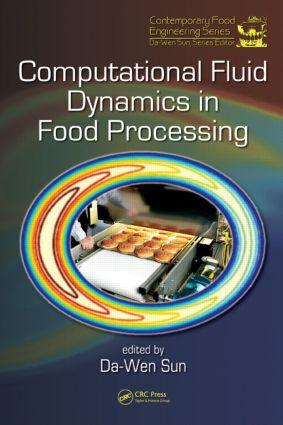 Computational Fluid Dynamics in Food Processing: 1st Edition (Hardback) book cover