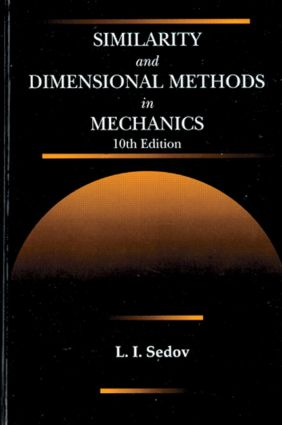Similarity and Dimensional Methods in Mechanics: 10th Edition (Hardback) book cover