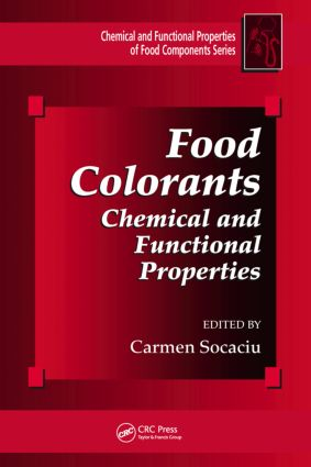 Food Colorants: Chemical and Functional Properties, 1st Edition (Hardback) book cover
