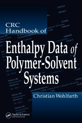 CRC Handbook of Enthalpy Data of Polymer-Solvent Systems: 1st Edition (Hardback) book cover