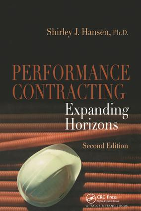Performance Contracting: Expanding Horizons, Second Edition, 2nd Edition (Hardback) book cover