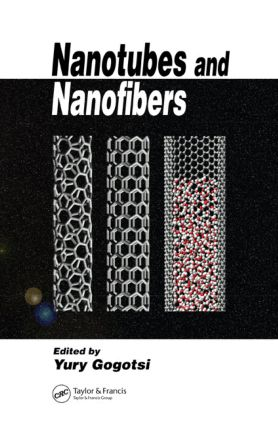 Nanotubes and Nanofibers: 1st Edition (Hardback) book cover