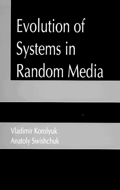 Evolution of Systems in Random Media: 1st Edition (Hardback) book cover